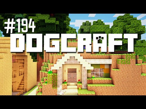 The Cottage Behind the Bark | Dogcraft (Ep.194)