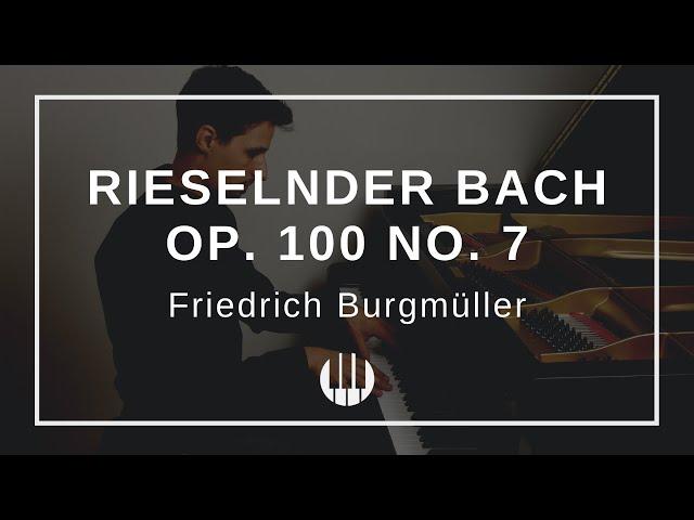 Rieselnder Bach Op. 100 No. 7 von Friedrich Burgmüller