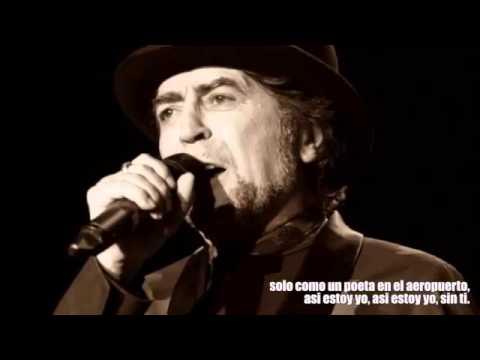 Asi Estoy Yo Sin Ti Joaquín Sabina Letras Youtube