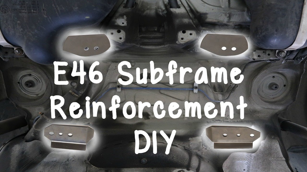 Bmw E46 Rear Subframe Reinforcement Diy Epoxy Method