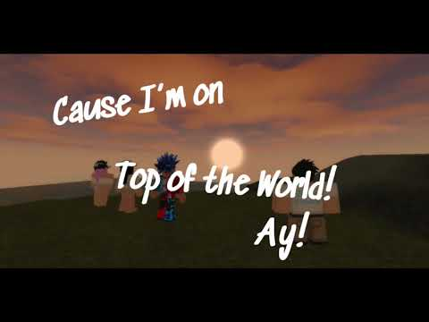 I'm on top of the world   Roblox Music Video