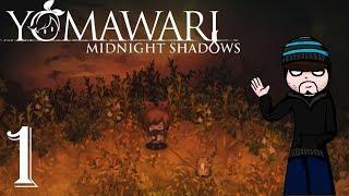 Let's Play Yomawari: Midnight Shadows Part 1 ANOTHER DOG? REALLY?!