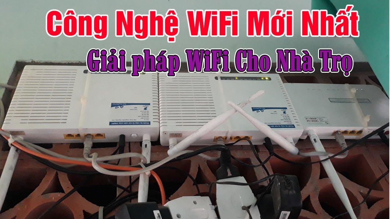 Công Nghệ WiFi Mới Nhất – Giải Pháp WiFi cho Phòng Trọ Hiệu Quả