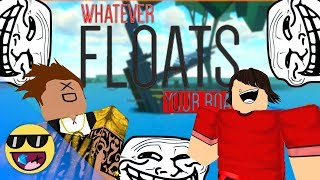 TITANIC BUT IT'S REVERSE! - ROBLOX Whatever Floats Your Boat Trolling /w BudderOnPancakes