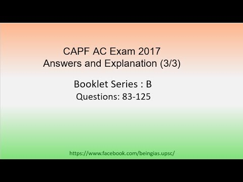 CAPF Exam: Paper 1 Answers and Explanation (3/3)
