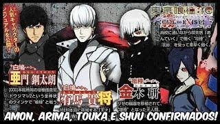Tokyo Ghoul Re: Call to Exist - Amon, Arima, Touka e Shuu confirmados!