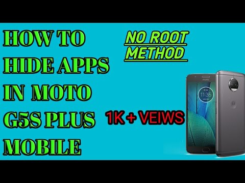 HOW TO HIDE APP NO ROOT IN MOTO G5S PLUS ||LATEST 2017