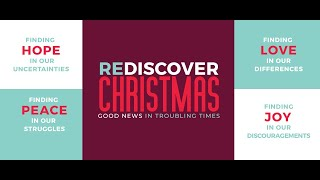 Rediscover Christmas Advent Series Begins on Sunday, November 29th!