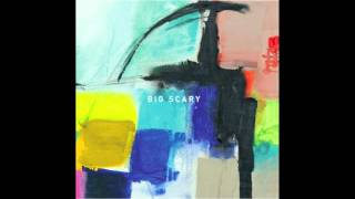 Big Scary - Got It, Lost It (Vacation LP | 2011) *Audio Only