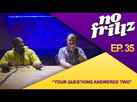 """No Frillz Podcast Episode 35 