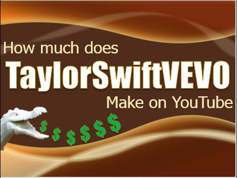How much does TaylorSwiftVEVO make on