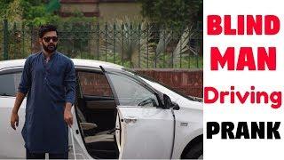 BLIND MAN DRIVING PRANK | Haris Awan