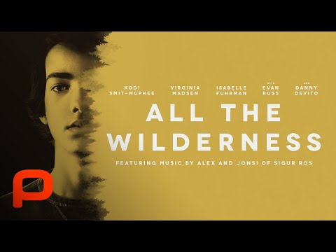 All The Wilderness (Full Movie)
