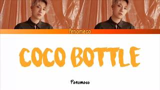 Penomeco- Coco Bottle Lyrics (Han/Rom/Eng)