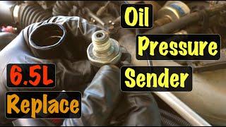 1996 97 98 99 00 Gm Truck 6.5l Diesel Oil Pressure Sender / Sensor Replacement  Chevy & Gmc