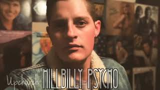 """Hillbilly psycho"" by upchurch"