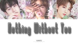 """【日本語字幕 / かなるび / 歌詞 和訳】AB6IX """" Nothing Without You"""