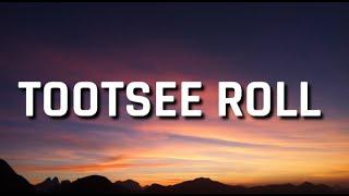 69 boyz - Tootsee Roll (Lyrics)