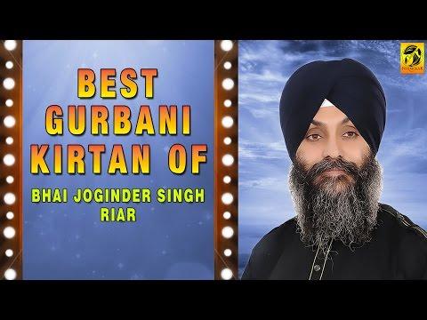 Best Gurbani Kirtan | Bhai Joginder Singh Riar | Shabad Gurbani | Jukebox | Non Stop Kirtan