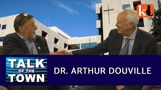DR. ARTHUR DOUVILLE  /  TALK OF THE TOWN