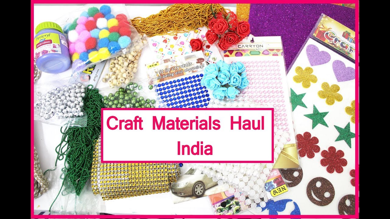 Indian Craft Material Haul Craft Materials Information Price