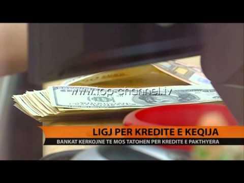 Ligji për kreditë e këqija  - Top Channel Albania - News - Lajme