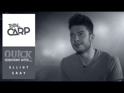 Quick Questions - Elliot Gray