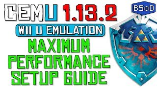 Cemu 1.13.2 | The Complete Guide to Wii U Emulation & Maximum Performance Video