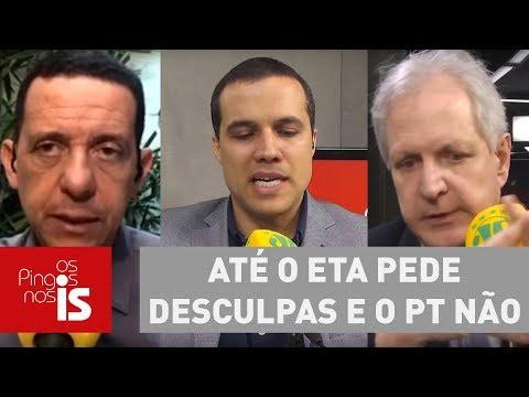 Debate: Até o ETA pede desculpas e o PT não