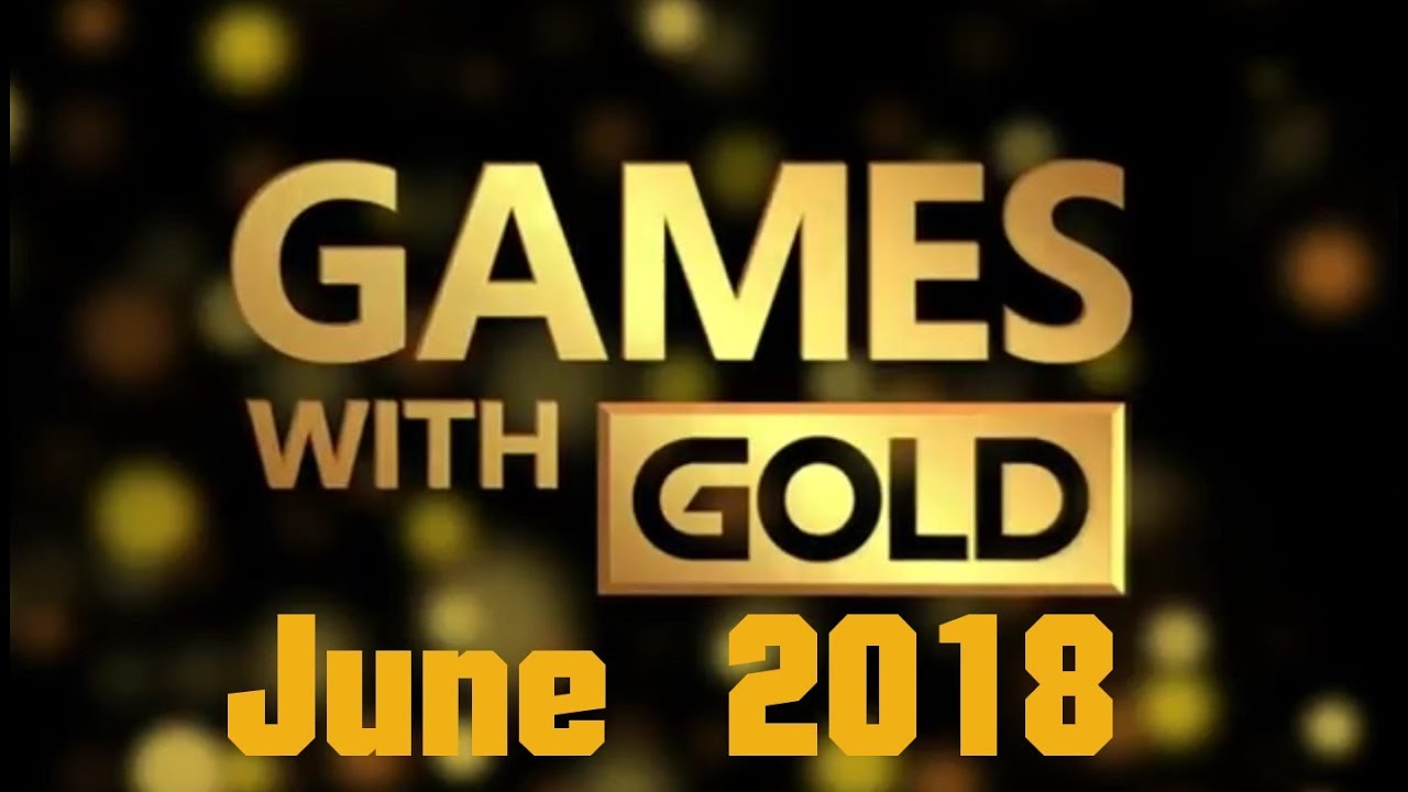 Xbox Games With Gold Xbox June Juni 2018 Lineup