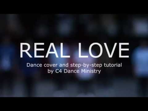 REAL LOVE by Hillsong (Dance cover & step-by-step tutorial by C4 Dance Ministry)