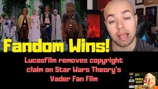 Star Wars Theory's VADER Fan Film released from claim by LUCASFILM!
