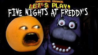 - Annoying Orange Let s Play FIVE NIGHTS AT FREDDY S