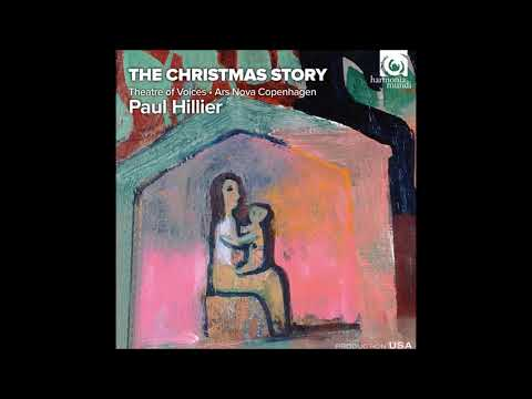 The Christmas Story - Theatre of Voices, Ars Nova Copenhagen, Paul Hillier (Audio video)