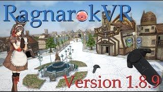 RO x VR: World of RO in Virtual Reality - RagnaroKVR Ver 1.8.9 (한국어/English/中文/日本语 description)