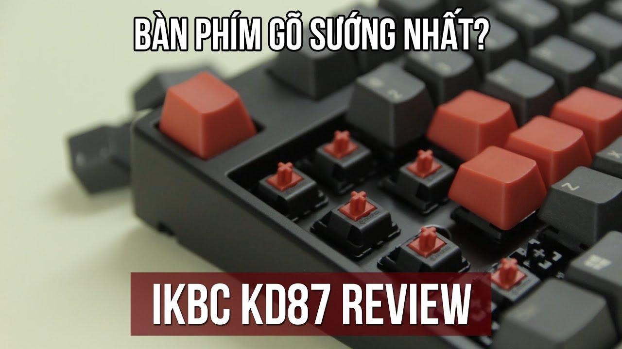 IKBC KD87 – Bàn phím cơ 2 triệu tốt nhất hệ mặt trời?