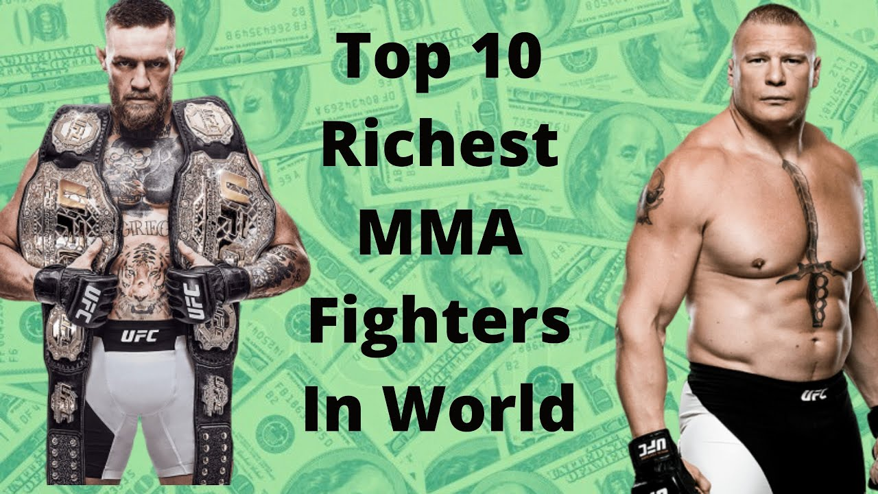 Top 10 Richest Mma Fighters In The World 2020 Youtube