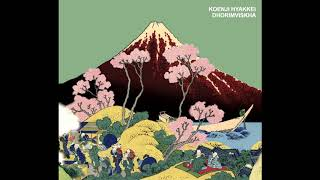 Koenji Hyakkei - Dhorimviskha (Full Album)