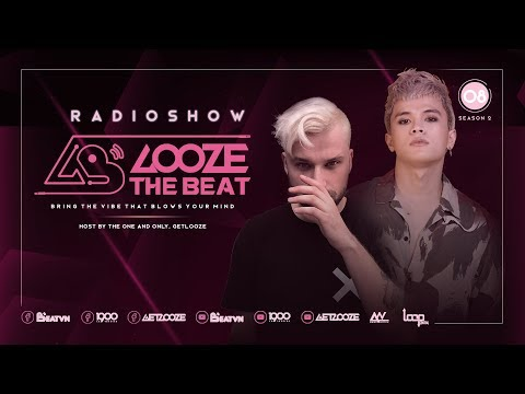 GET LOOZE Presents: Looze The Beat Ep.8 : Get Looze ft. Sikdope