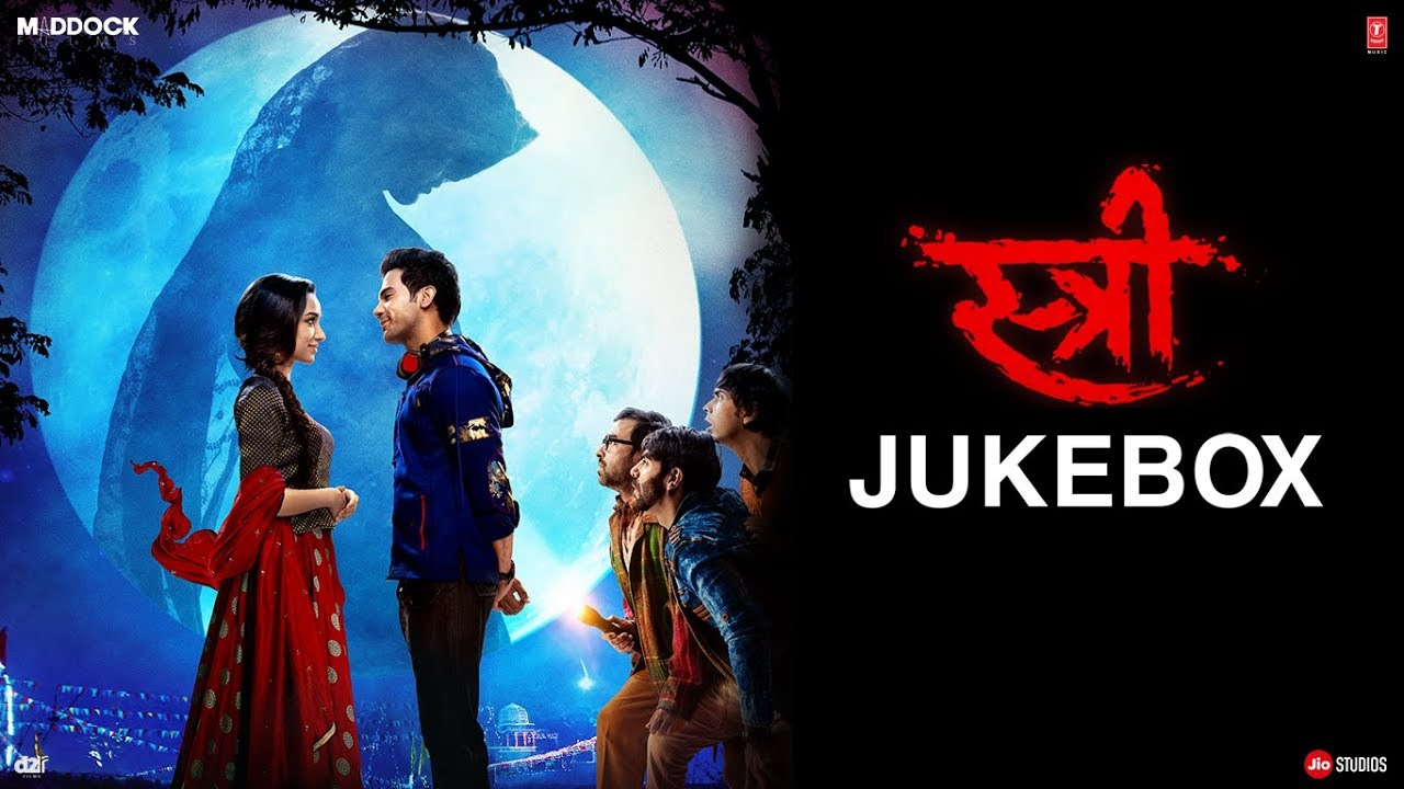Full Album: STREE | Sachin - Jigar | Rajkummar Rao, Shraddha Kapoor | Audio  Jukebox