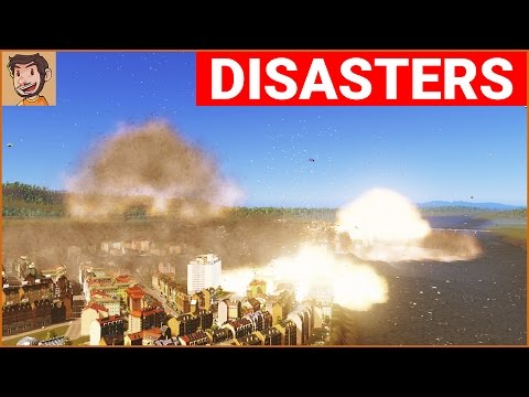 Cities: Skylines Natural Disasters - IT'S CHAOS!