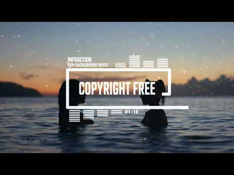 EDM No Copyright Background Music by Infraction [Royalty Free Music]