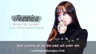 Video [THAISUB] Jessica Jung - Gravity cover. download MP3, 3GP, MP4, WEBM, AVI, FLV Agustus 2018