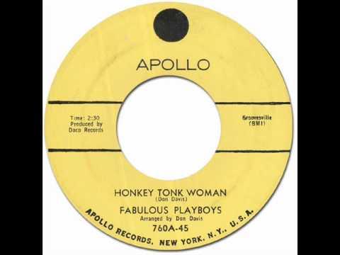 Fabulous Playboys Honkey Tonk Woman Tears Tears Tears