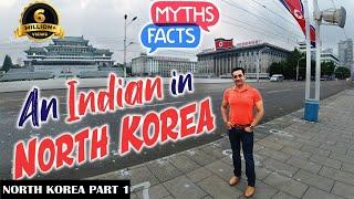 Kaisa hai North Korea(part-1).An Indian In North Korea.