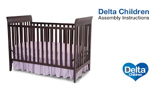 Delta Children Parkside & Bayside 3-in-1 Crib Assembly Video