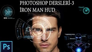 Photoshop Dersleri-3 Iron Man Hud (Photoshop Tutorials-3 Iron Man HUD Effects)