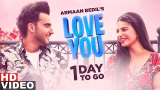 1 Day To Go Love You Armaan Bedil  Bachan Bedil Official Releasing On 21 Aug 2019
