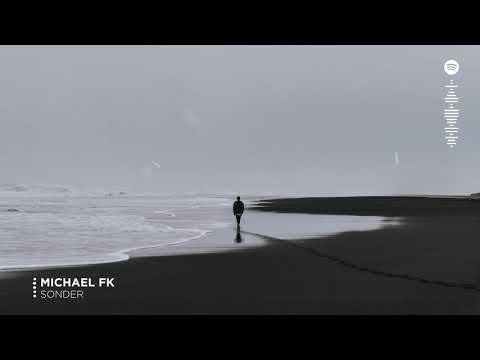 Michael FK - Sonder