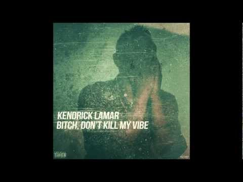 Bitch, Don't Kill My Vibe - DJ Momentus Remix (Download)